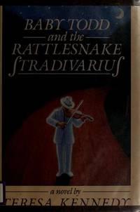 Baby Todd and the Rattlesnake Stardivarius