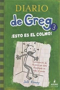 image of Esto es el colmo/ The Last Straw (Diario De Greg/ Diary of a Wimpy Kid) (Spanish Edition)