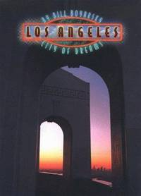 Los Angeles:  City of Dreams