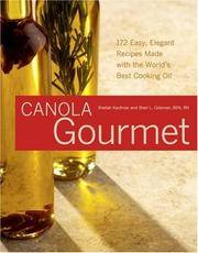 The Canola Gourmet: Time for an Oil Change! (Capital Lifestyles)