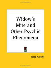 The Widow's Mite and Other Psychic Phenomena