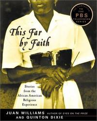 This Far By Faith ~ Stories From The African American Religious Experience
