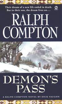 Demon's Pass by  Ralph (aka Dick Vaughan) Compton - Paperback - 3rd Printing - 2000 - from Browse Awhile Books and Biblio.com