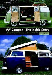 VW Camper - The Inside Story, a Guide to VW Camping Conversions and Interiors 1951-2005