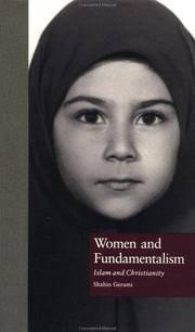 WOMEN AND FUNDAMENTALISM : ISLAM AND CHRISTIANITY / SHAHIN GERAMI.  (A  New, Unread Copy)