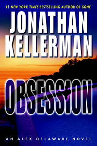 Obsession: An Alex Delaware Novel by Jonathan Kellerman - Hardcover - Book Club (BCE/BOMC) - 2007 - from Nerman's Books and Collectibles and Biblio.com
