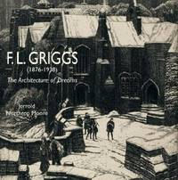 F.l. Griggs 1876-1938. The Architecture of Dreams