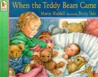 When the Teddy Bears Came