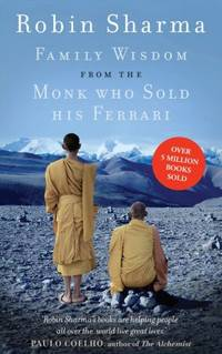 image of Family Wisdom from the Monk Who Sold His Ferrari