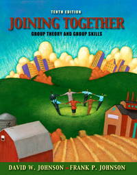 image of Joining Together: Group Theory and Group Skills (10th Edition)