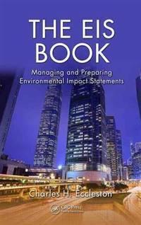 The EIS Book: Managing and Preparing Environmental Impact Statements