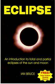 An Introduction to Total and Partial Eclipses of the Sun and Moon [Feb 01, 1999] Bruce, Ian by Eclipse - Paperback - from Miriam Rose Books and Biblio.com