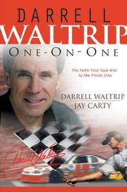 Darrell Waltrip : One-on-One: The Faith That Took Him to the Finish Line