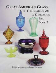 Great American Glass of the Roaring 20s and Depression Era, Book 2