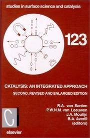 Catalysis: An Integrated Approach, Second Edition (Studies in Surface Science and Catalysis)