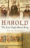image of Harold, the Last Anglo-Saxon King