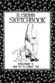 R. Crumb Sketchbook Vol. 5, Late 1967 & Early '68