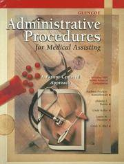 Glencoe Administrative Procedures for Medical Assisting: A Patient-Centered Approach