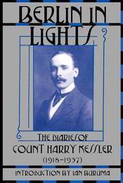 Berlin in Lights: The Diaries of Count Harry Kessler, 1918-1937
