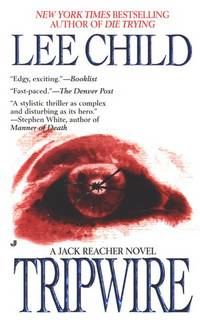 Tripwire (Jack Reacher, No. 3) by Lee Child - Paperback - 2000-03-06 - from Books Express and Biblio.com