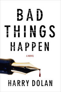 Bad Things Happen *Signed, lined and publication dated*