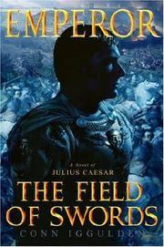 image of The Field of Swords (Emperor, Book 3)