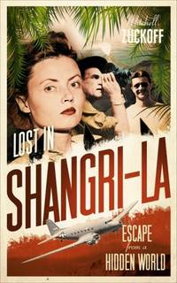 image of Lost in Shangri-La:  Escape from a Hidden World