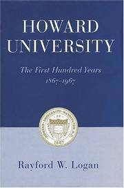 Howard University: The First Hundred Years, 1867-1967