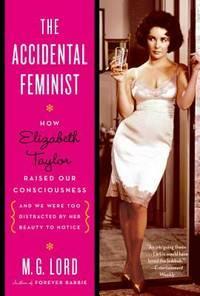 The Accidential Feminist