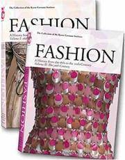 Fashion: a history from the 18th to the 20th century [2 vols] : Volume I: 18th and 19th Century; Volume II: 20th Century  (The collection of the Kyoto Costume Institute)