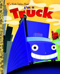 Lgb: I'm a Truck (Little Golden Books (Random House))