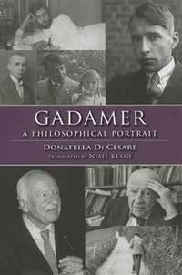 Gadamer : a Philosophical Portrait