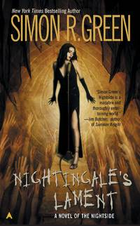 Nightingales lament - a novel of the nightside by  simon green - Paperback - from Sixth Chamber Used Books/Fox Den Books and Biblio.com