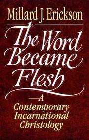 Word Became Flesh The