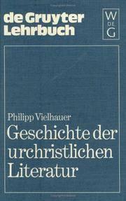 Geschichte der Urchristlichen Literatur : Einleitung in das Neue Testament, die Apokryphen und die Apostolischen Vaeter