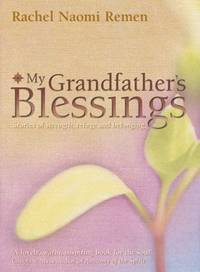 image of My Grandfathers Blessings: Stories of strength, refuge and belonging
