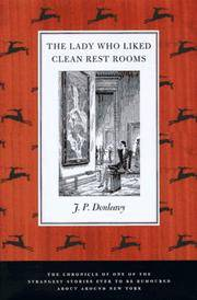 The Lady Who Liked Clean Restrooms: The Chronicle of One of the Strangest Stories Ever to Be...