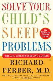 image of Solve Your Child's Sleep Problems (New, Revised, and Expanded Edition)