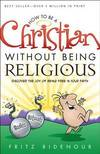 image of How to be a Christian Without Being Religious