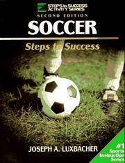 Soccer Steps to Success Second Edition by  Joseph A Luxbacher - Paperback - Later Printing - 1996 - from after-words bookstore and Biblio.com