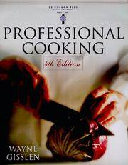 Professional Cooking by  Wayne Gisslen - 1st Printing, Fourth Edition - 1999 - from Cheryl's Book Nook (SKU: 0015698)