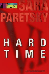 Hard Time by  Sara Paretsky - Signed First Edition - 1999 - from Inklings Bookshop and Biblio.com