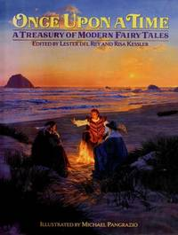 ONCE UPON A TIME; A TREASURY OF MODERN FAIRY TALES