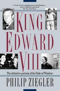 King Edward VIII: The definitive portrait of the Duke of Windsor