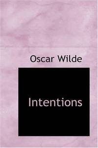 Intentions by Oscar Wilde - Paperback - 2007-10-26 - from Books Express and Biblio.com