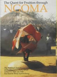 The Quest for Fruition Through Ngoma : Political Aspects of Healing in Southern Africa