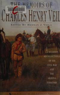 image of The Memoirs of Charles Henry Veil: A Soldier's Recollections of the Civil War and the Arizona Territory (Library of the American West)