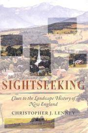 image of Sightseeking: Clues to the Landscape History of New England (Revisiting New England)