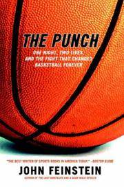 The Punch: One Night, Two Lives, and the Fight That Changed Basketball Forever by  John Feinstein - Paperback - 2003-11-04 - from Books4Cause Inc. (SKU: mon0000859735)