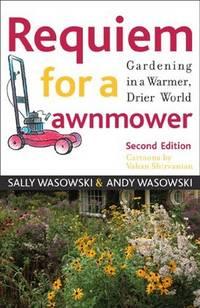 Requiem for a Lawnmower  Gardening in a Warmer, Drier, World